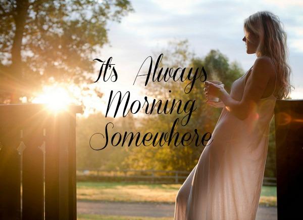 always morning