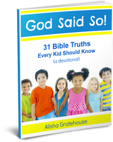 God Said So! (31 Bible Truths Every Kid Should Know)