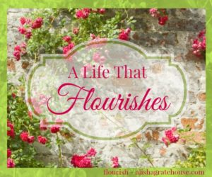 A Life That Flourishes Post