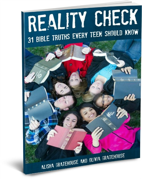 Reality Check - 31 Bible Truths Every Teen Should Know | alishagratehouse.com