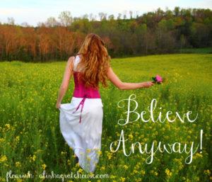 Believe Anyway