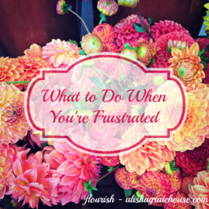 what to do when you're frustrated