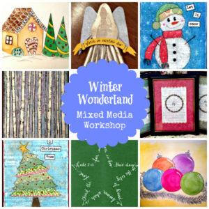Winter Wonderland Mixed Media Workshop – SALE!
