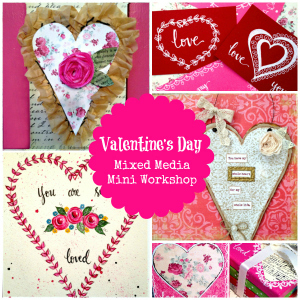 Valentine's Day Mixed Media Workshop