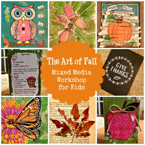 Art of Fall Mixed Media Workshop – SALE!