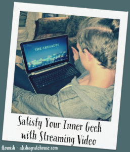 Satisfy Your Inner Geek with Streaming Video