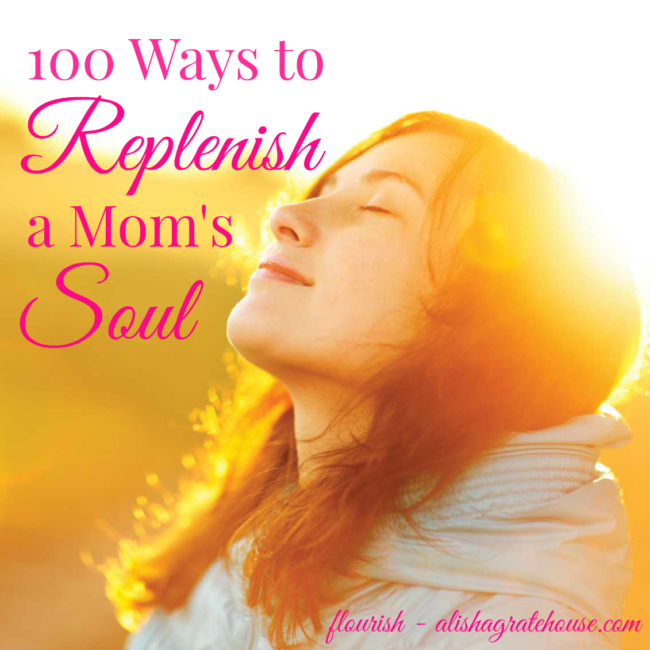 100-ways-to-replenish-a-moms-soul